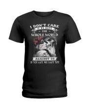 I Don't Care  Ladies T-Shirt thumbnail