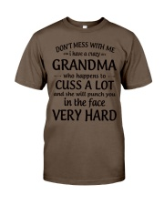 Don't Mess With Me My Grandma Is Crazy Classic T-Shirt thumbnail