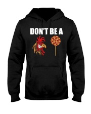 DON'T BE Hooded Sweatshirt front