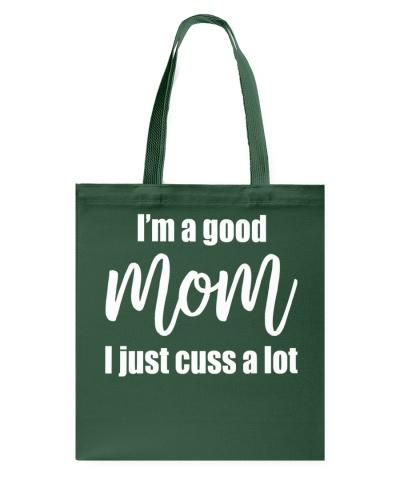 Good Mom - Cuss A Lot
