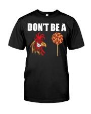 Don't Be A  Classic T-Shirt thumbnail