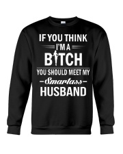 YOU SHOULD MEET MY SMARTASS HUSBAND Crewneck Sweatshirt thumbnail