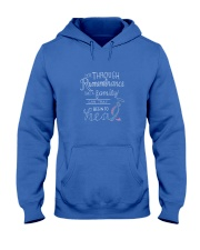 It is through Remembrance Hooded Sweatshirt front