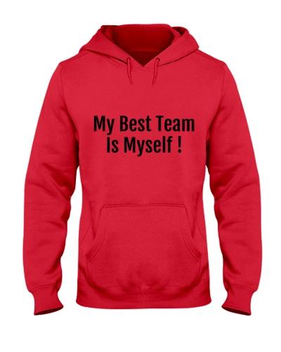 My Best Team is Myself Tshirt