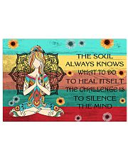 The soul always knows what to do 17x11 Poster front