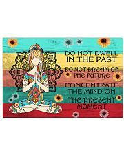 Do not dwell in the past- Yoga poster 17x11 Poster front