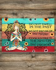 Do not dwell in the past- Yoga poster 17x11 Poster poster-landscape-17x11-lifestyle-14