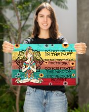 Do not dwell in the past- Yoga poster 17x11 Poster poster-landscape-17x11-lifestyle-19