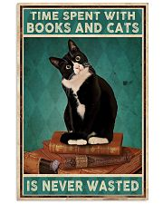 Time spent with books and cats is never wasted 11x17 Poster front