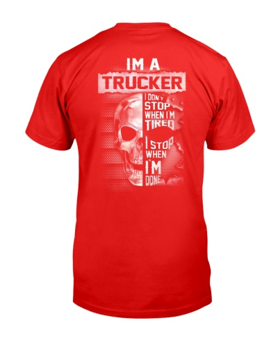 I'M A TRUCKER STOP WHEN I'M DONE