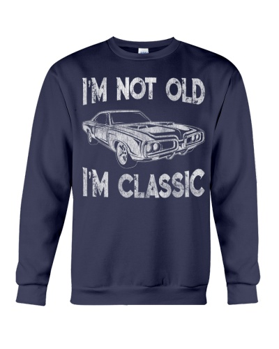 I'm Not Old I'm Classic Car Lover