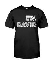 Ew David Classic T-Shirt front