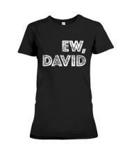 Ew David Premium Fit Ladies Tee thumbnail