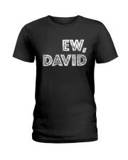 Ew David Ladies T-Shirt thumbnail