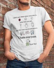 I hate everyone Classic T-Shirt apparel-classic-tshirt-lifestyle-26