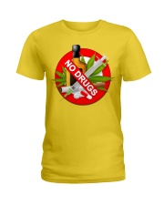 drugs are bad shirt Ladies T-Shirt front