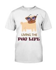 usa Living the pug life shirt Classic T-Shirt thumbnail