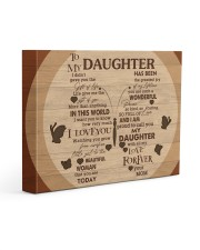 Gift For Daughter - To My Daughter I Didn't Gave 14x11 Gallery Wrapped Canvas Prints front