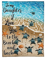 """Gift For Daughter - To My Daughter Turtle Small Fleece Blanket - 30"""" x 40"""" front"""