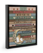 Gift For Daughter - To My Daughter Never Forget 11x14 Black Floating Framed Canvas Prints thumbnail