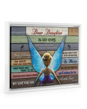 Gift For Daughter - To My Daughter In My Eyes 14x11 White Floating Framed Canvas Prints thumbnail