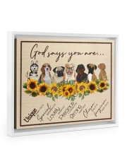 God Say You Are - Gift For Dog Lovers 14x11 White Floating Framed Canvas Prints thumbnail