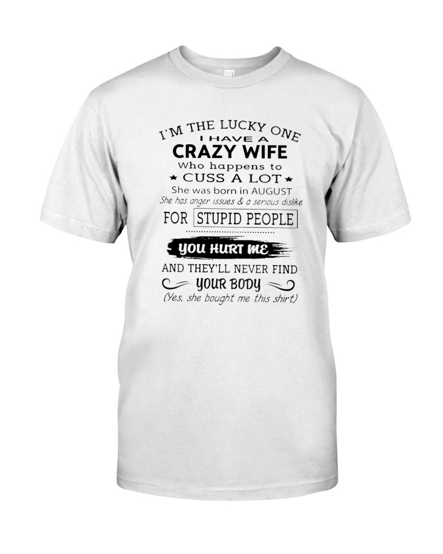 Crazy Wife Classic T-Shirt