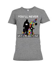 Never walk alone Premium Fit Ladies Tee thumbnail