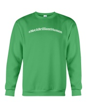 Not A Brilliant Human Dark Crewneck Sweatshirt thumbnail