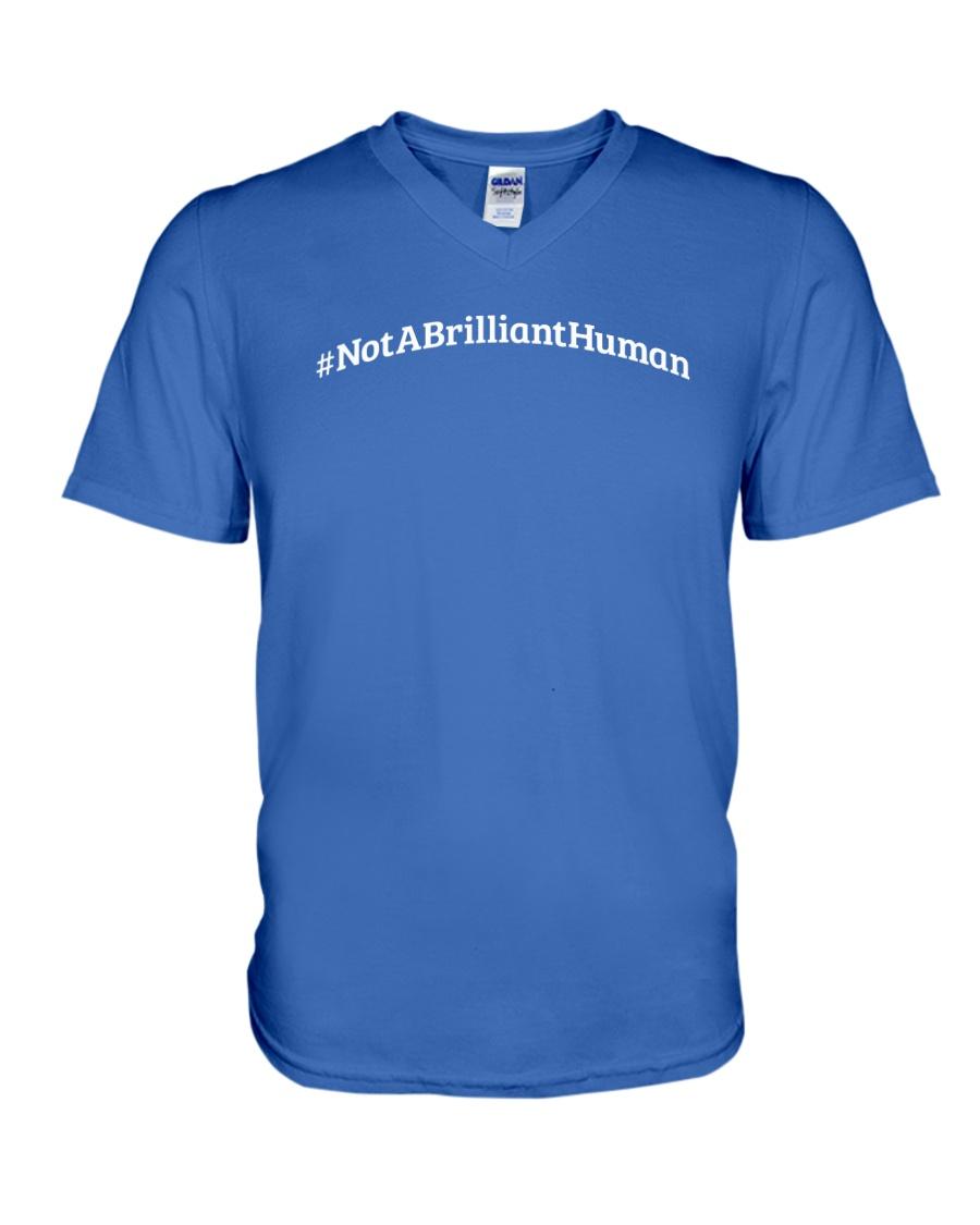 Not A Brilliant Human Dark V-Neck T-Shirt showcase