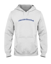 Not a Brilliant Dad  Hooded Sweatshirt thumbnail