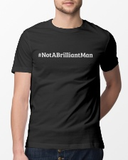 Not a Brilliant Man Classic T-Shirt lifestyle-mens-crewneck-front-13
