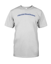 Not A Brilliant Human Light Premium Fit Mens Tee front