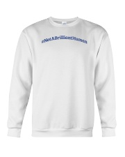 Not A Brilliant Human Light Crewneck Sweatshirt thumbnail