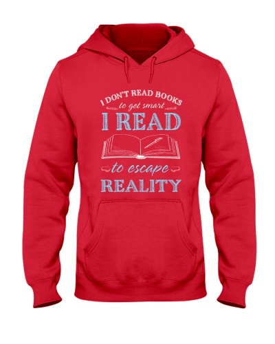 I READ TO ESCAPE REALITY