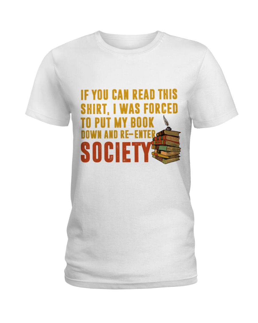 I Was Forced To Put My Book Down Ladies T-Shirt