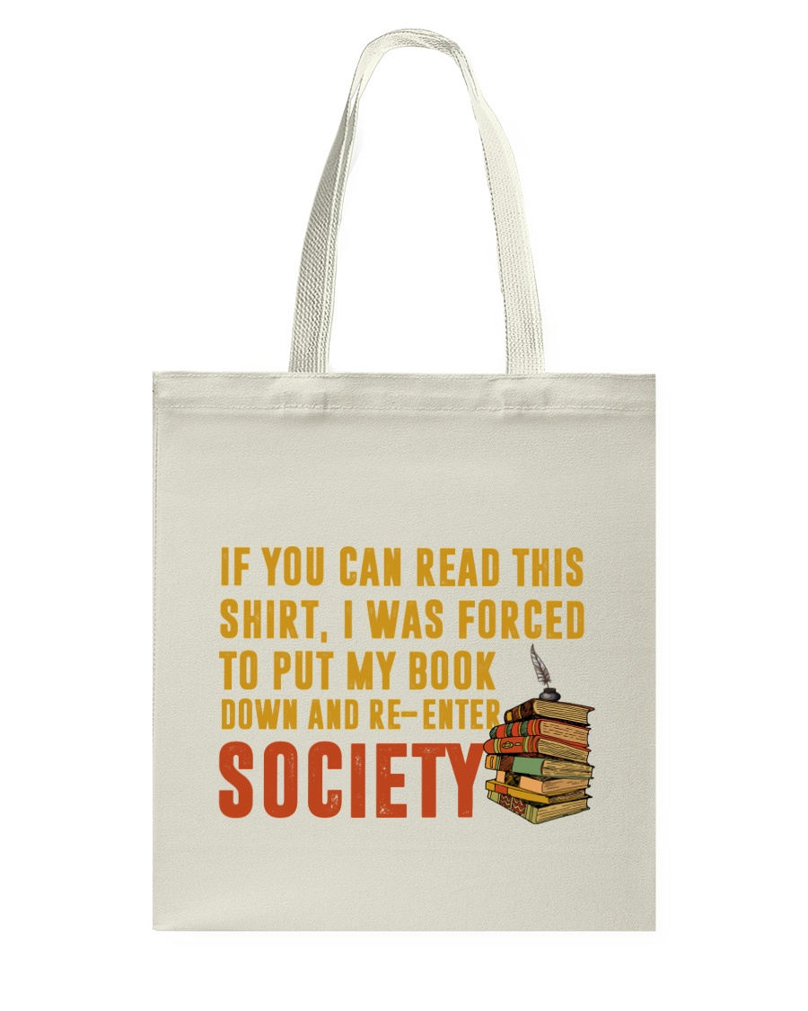 I Was Forced To Put My Book Down Tote Bag