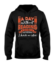 A DAY WITHOUT READING 2 Hooded Sweatshirt thumbnail