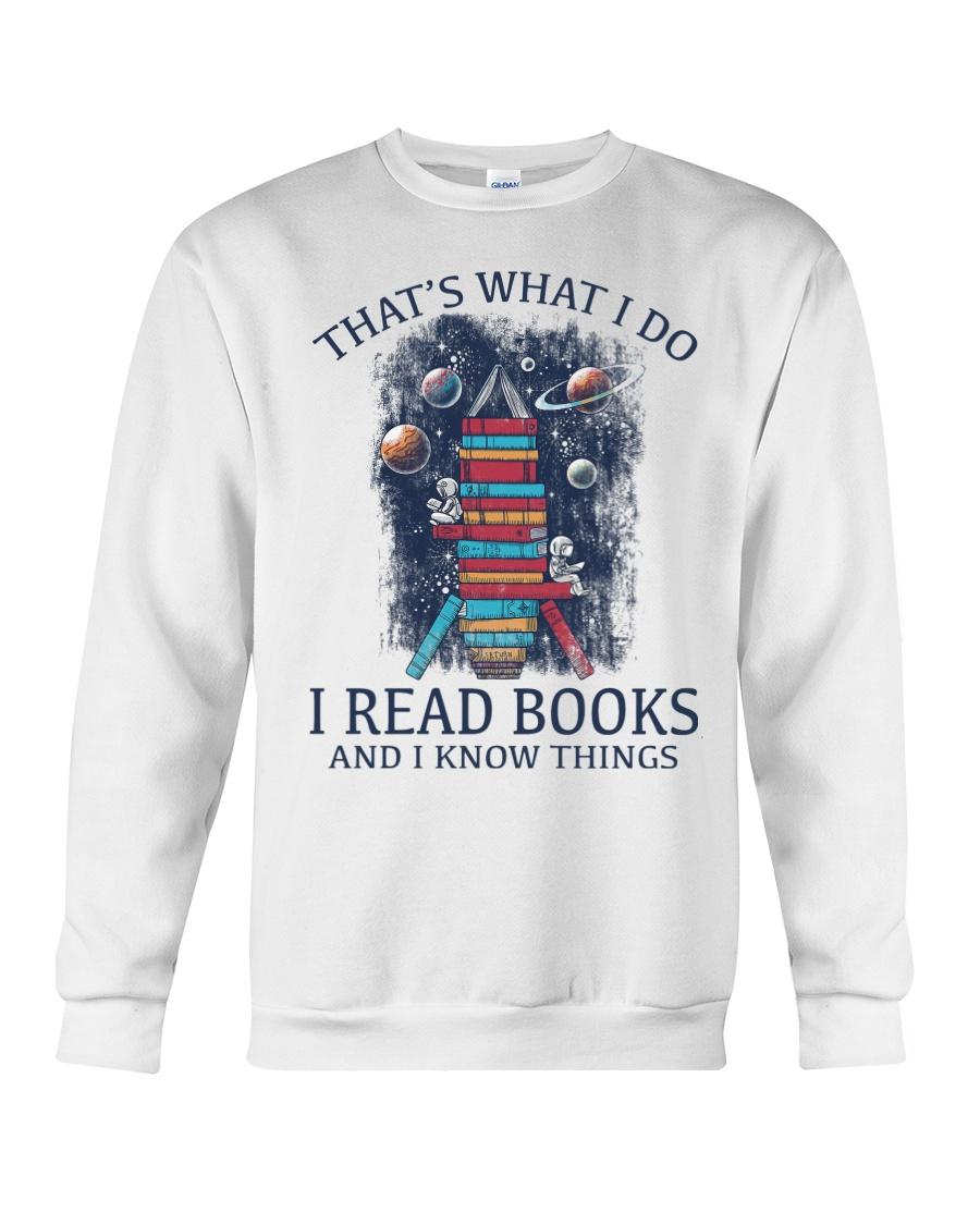 I READ BOOKS AND I KNOW THINGS V5 Crewneck Sweatshirt