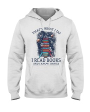 I READ BOOKS AND I KNOW THINGS V5 Hooded Sweatshirt front