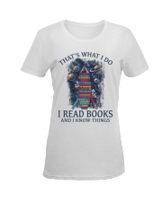I READ BOOKS AND I KNOW THINGS V5 Ladies T-Shirt women-premium-crewneck-shirt-front