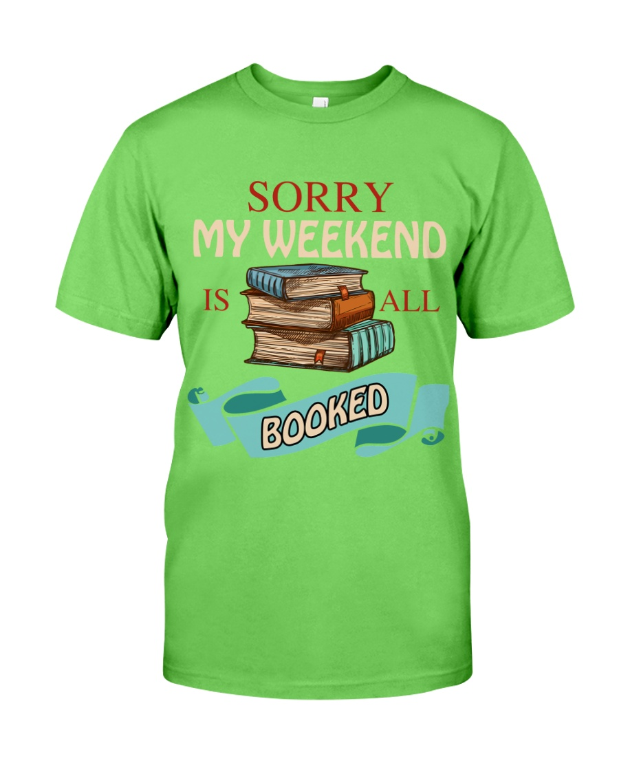 My Weekend Is All Booked Classic T-Shirt