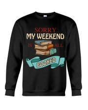 My Weekend Is All Booked Crewneck Sweatshirt front