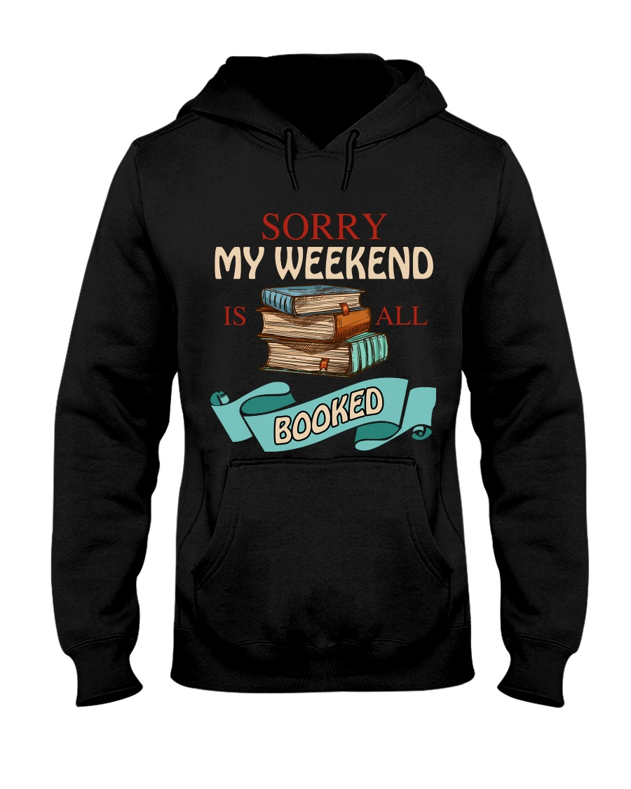 My Weekend Is All Booked Hooded Sweatshirt