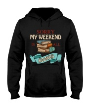 My Weekend Is All Booked Hooded Sweatshirt thumbnail