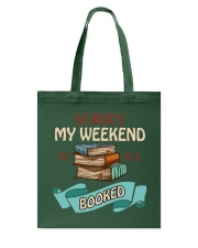 My Weekend Is All Booked Tote Bag thumbnail