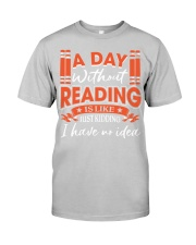 A DAY WITHOUT READING V2 Classic T-Shirt front