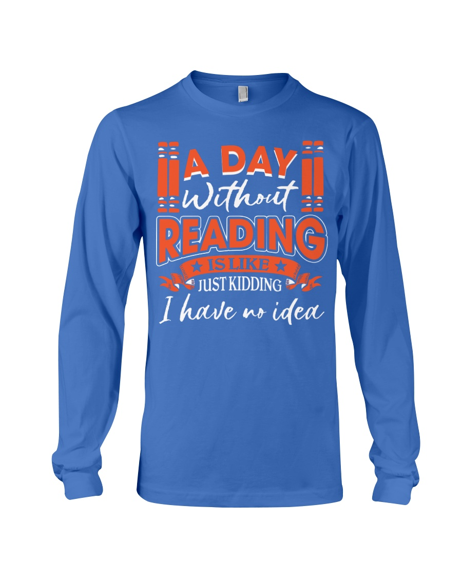 A DAY WITHOUT READING V2 Long Sleeve Tee