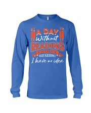 A DAY WITHOUT READING V2 Long Sleeve Tee front