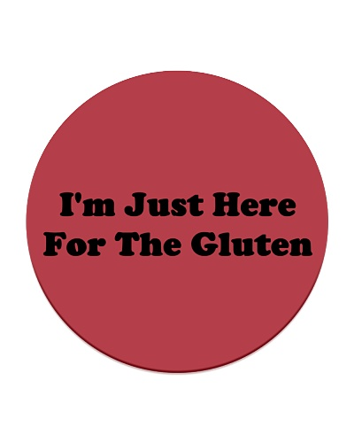 I'm Just Here For The Gluten